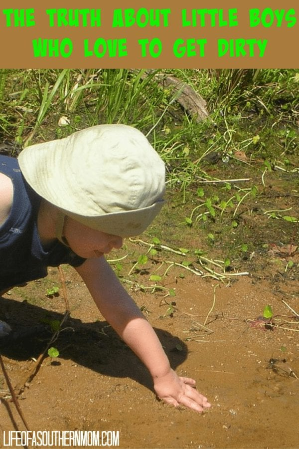 The Truth About Little Boys Who Love to Get Dirty