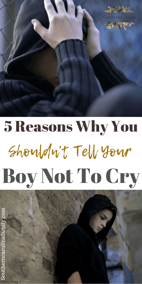 5 reasons to let boys cry #positiveparenting #parentingboys #raisingboys #parentingtips #parentingteens